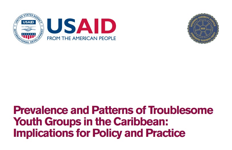 Prevalence and Patterns of Troublesome Youth Groups in the Caribbean: Implications for Policy and Practice
